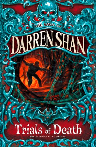 Trials of Death (The Saga of Darren Shan, Book 5) (English Edition)