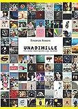 Unadimille: Mille canzoni italiane dal 2000 a oggi, raccontate