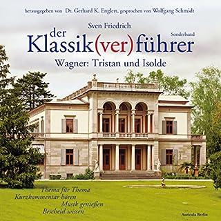Wagner: Tristan und Isolde (Der Klassik(ver)führer - Sonderband) Titelbild