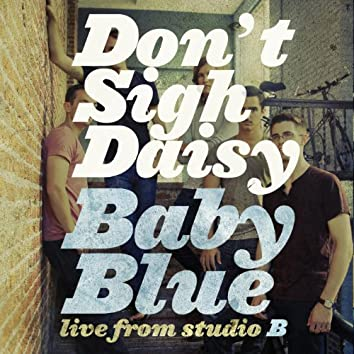 Baby Blue (Live From Studio B) - Single