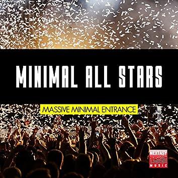 Minimal All Stars (Massive Minimal Entrance)