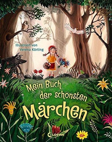 Mein Buch der schönsten Märchen: Märchensammlung mit 23 Geschichten für Kinder ab 3 Jahre