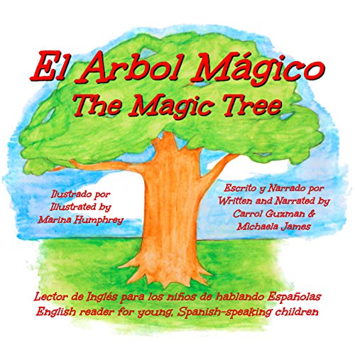 El Arbol Mágico: The Magic Tree [Spanish Edition] audiobook cover art