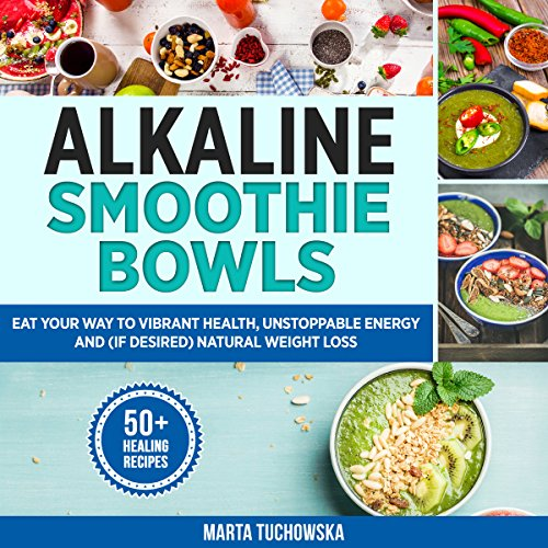 Alkaline Smoothie Bowls cover art