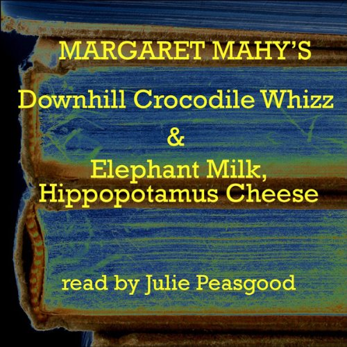 'The Downhill Crocodile Whizz' and 'Elephant Milk, Hippopotamus Cheese' audiobook cover art