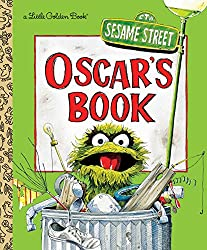 Image: Oscar's Book (Sesame Street) (Little Golden Book) | Hardcover: 24 pages | by Golden Books (Author, Illustrator). Publisher: Golden Books; Reissue edition (July 10, 2018)