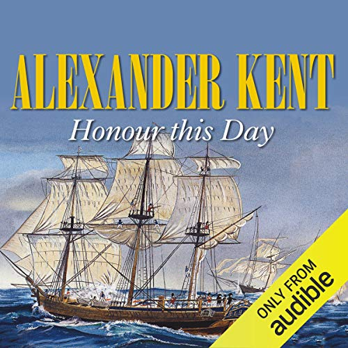 Honour this Day Audiobook By Alexander Kent cover art