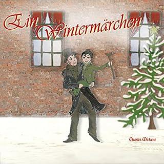 Ein Wintermärchen. Die Weihnachtsgeschichte von Charles Dickens                   Autor:                                                                                                                                 Charles Dickens                               Sprecher:                                                                                                                                 Lutz Riedel                      Spieldauer: 2 Std. und 29 Min.     13 Bewertungen     Gesamt 4,8