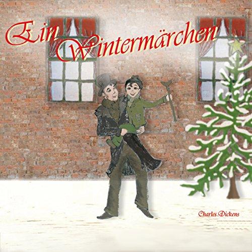 Ein Wintermärchen. Die Weihnachtsgeschichte von Charles Dickens Titelbild