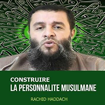 Construire la personnalité musulmane (Quran)