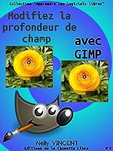 Livres Modifiez la profondeur de champ avec GIMP PDF