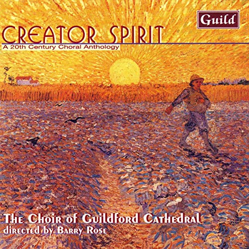 Creator Spirit - A 20th-Century Choral Anthology