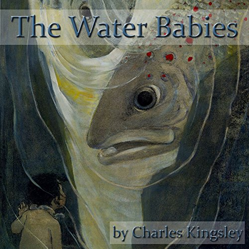 The Water Babies     A Fairy Tale for a Land Baby              By:                                                                                                                                 Charles Kingsley                               Narrated by:                                                                                                                                 Jim Killavey                      Length: 4 hrs and 32 mins     Not rated yet     Overall 0.0