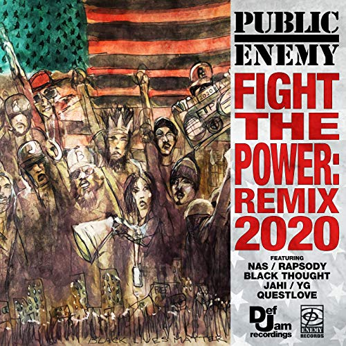 Fight The Power: Remix 2020 [Clean] [feat. Nas & Rapsody & Black Thought & Jahi & YG & Questlove]