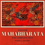 Hinduism: Mahabharata - The Complete Text, Episode 1 - Aadi Parv (Language - Hindi)