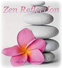 Zen Reflection - Music for Spiritual Growth Reiki Yoga Peace Healing Joy Comfort Hope Sleep Relax