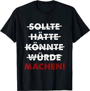 Should hätte könnte würde macht モチベーション 諺 メーカー Tシャツ