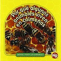 ¿Por Qué Algunos Animales Viven en Colmenas? 0836888162 Book Cover