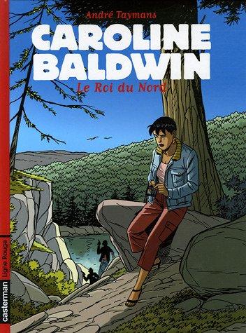 Caroline Baldwin, Tome 12 : Le Roi du Nord