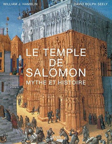 Le temple de Salomon : Mythe et histoire