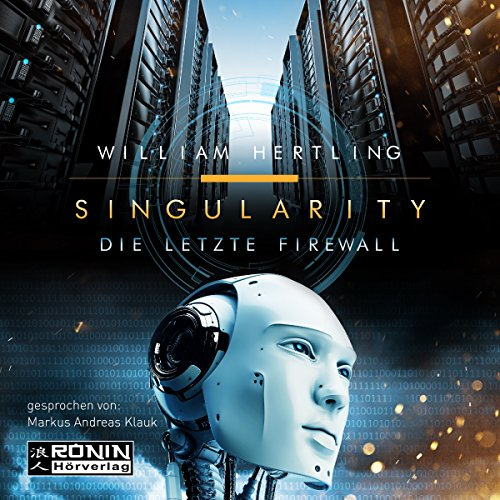 Die letzte Firewall (Singularity 3) audiobook cover art