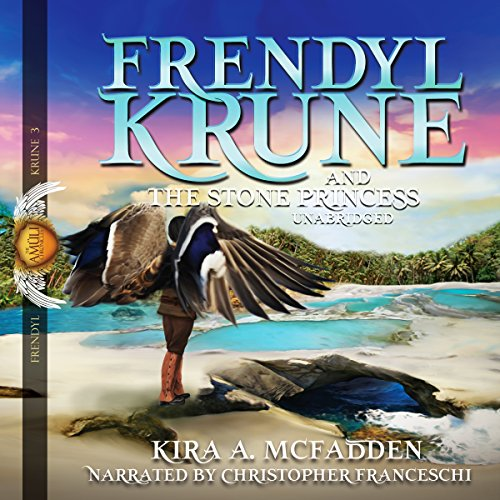 Frendyl Krune and the Stone Princess audiobook cover art