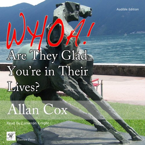 Whoa! Are They Glad You're in Their Lives? audiobook cover art