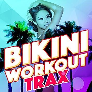 Bikini Workout Trax