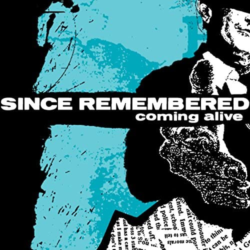 Since Remembered