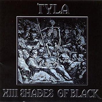 XIII Shades Of Black