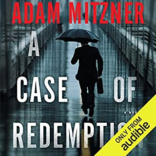 A Case of Redemption                   By:                                                                                                                                 Adam Mitzner                               Narrated by:                                                                                                                                 Kevin T. Collins                      Length: 10 hrs and 49 mins     2,857 ratings     Overall 4.0