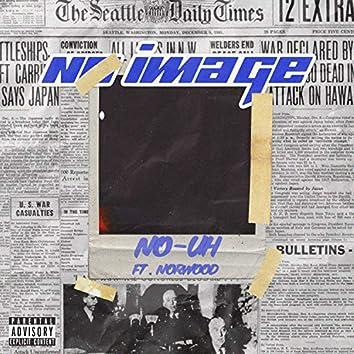 No Image (feat. Norwood)