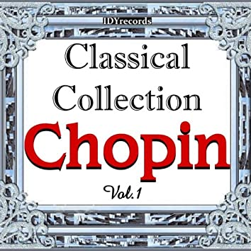 Chopin : Classical Collection, Vol. 1