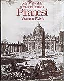 Giovanni Battista Piranesi.. Vision und Werk. - John Wilton-Ely