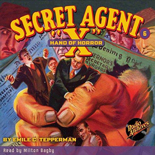 Secret Agent X #6: Hand of Horror audiobook cover art