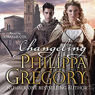 Changeling     Order of Darkness, Book 1              By:                                                                                                                                 Philippa Gregory                               Narrated by:                                                                                                                                 Charlie Cox                      Length: 6 hrs and 44 mins     110 ratings     Overall 4.3