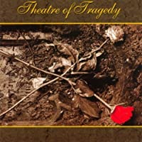 Theatre Of Tragedy by Theatre Of Tragedy (2013-08-13)