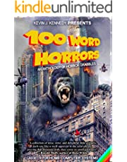 100 Word Horrors: An Anthology of Horror Drabbles (100 Word Horror Collection Book 1)