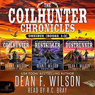 The Coilhunter Chronicles - Omnibus (Books 1-3)                   By:                                                                                                                                 Dean F. Wilson                               Narrated by:                                                                                                                                 R.C. Bray                      Length: 13 hrs and 59 mins     29 ratings     Overall 4.4