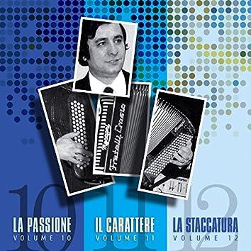 La passione, il carattere, la staccatura, Vols. 10, 11 & 12