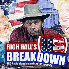 Rich Hall's (US) Breakdown