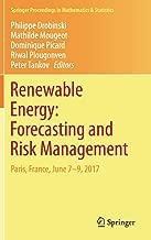 Renewable Energy: Forecasting and Risk Management: Paris, France, June 7-9, 2017 (Springer Proceedings in Mathematics & Statistics)
