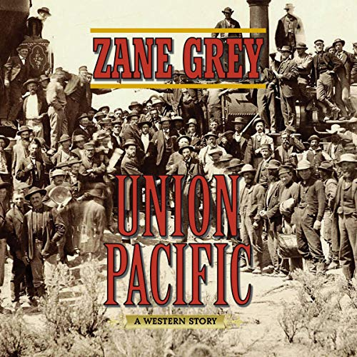 Union Pacific audiobook cover art