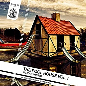The Pool House, Vol. 1