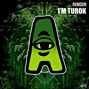 I'm Turok