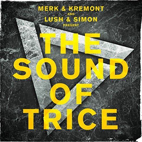 Merk and Kremont & Lush & Simon