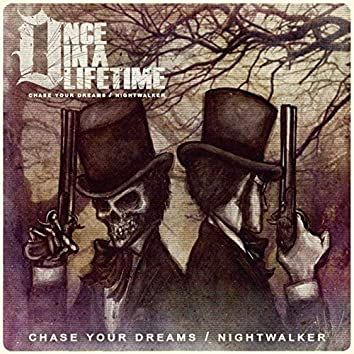 Chase Your Dreams / Nightwalker