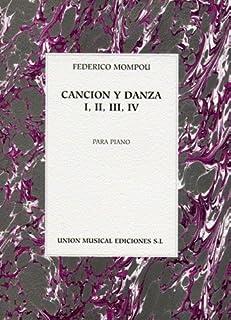 Cancion Y Danza 1, 2, 3 and 4