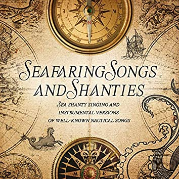 Seafaring Songs and Shanties