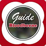 Guide for Bloodborne - Cheats & Tips